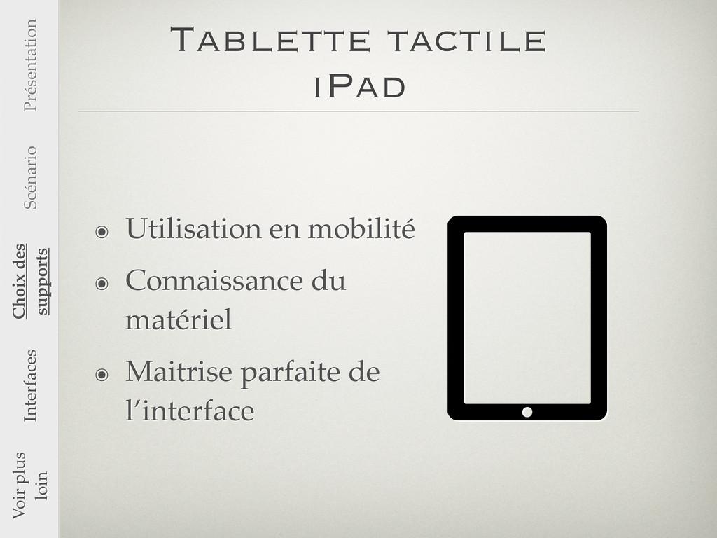 Tablette tactile iPad ๏ Utilisation en mobilité...