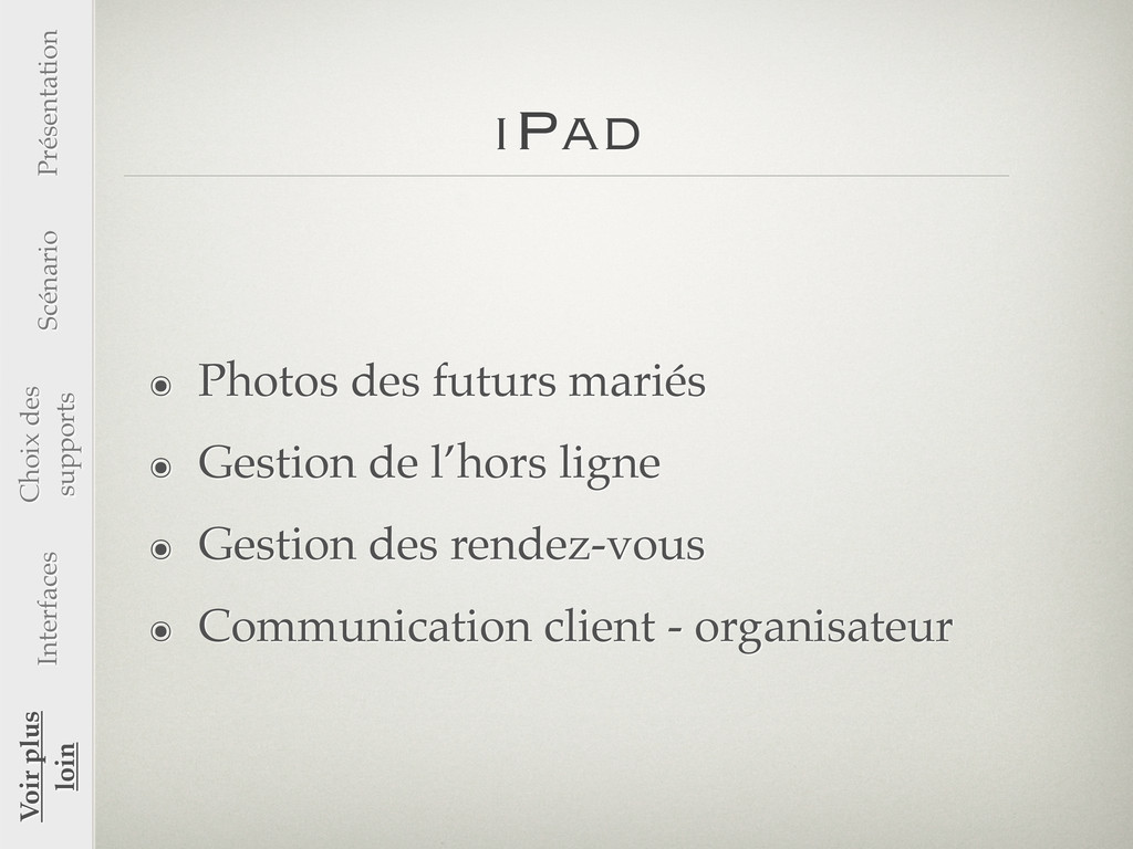iPad ๏ Photos des futurs mariés ๏ Gestion de l'...