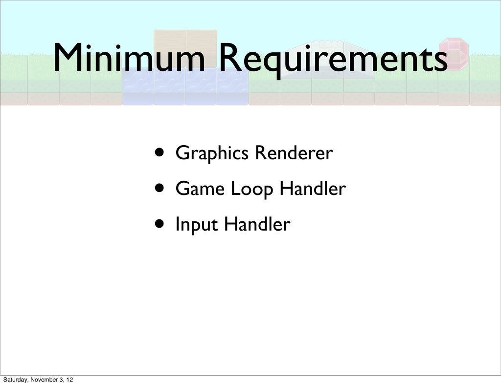 Minimum Requirements • Graphics Renderer • Game...