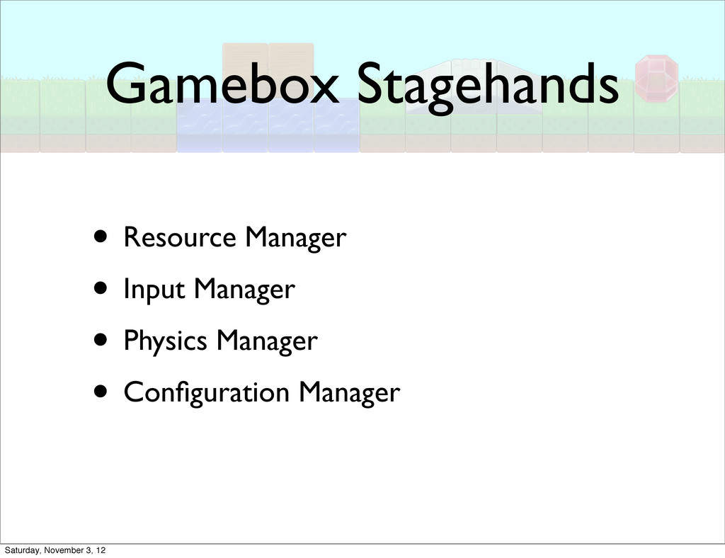 Gamebox Stagehands • Resource Manager • Input M...