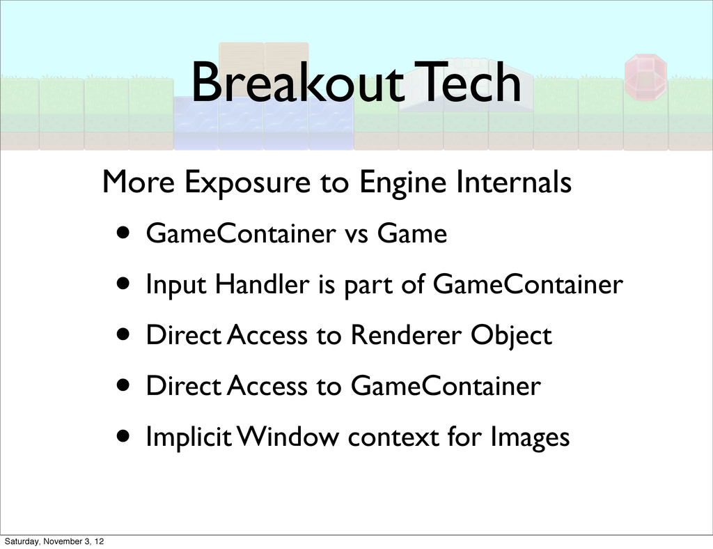 Breakout Tech • GameContainer vs Game • Input H...