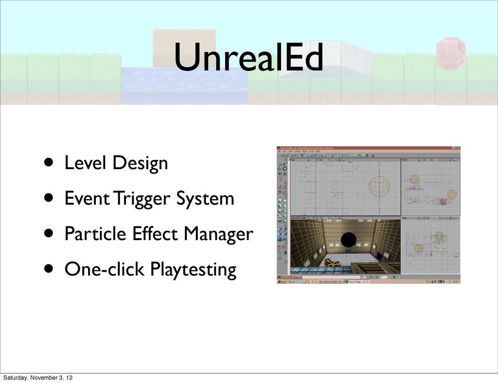 UnrealEd • Level Design • Event Trigger System ...
