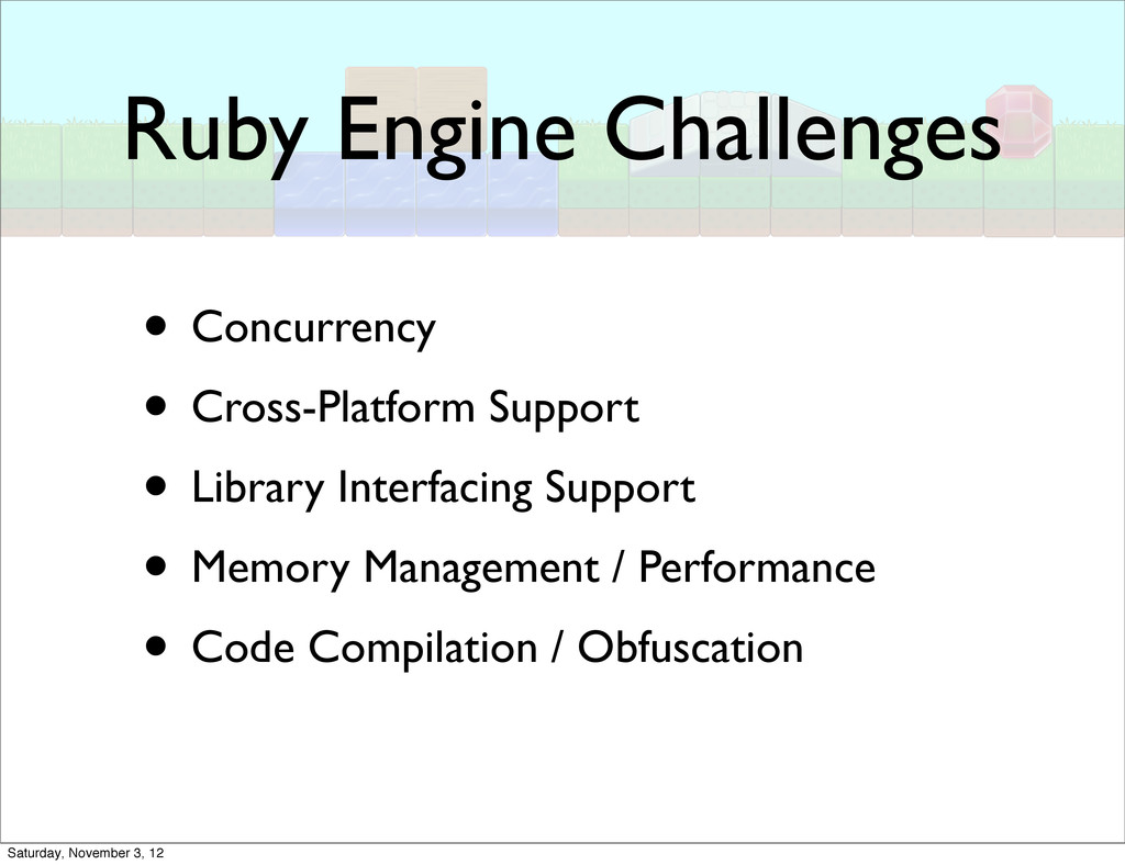 Ruby Engine Challenges • Concurrency • Cross-Pl...