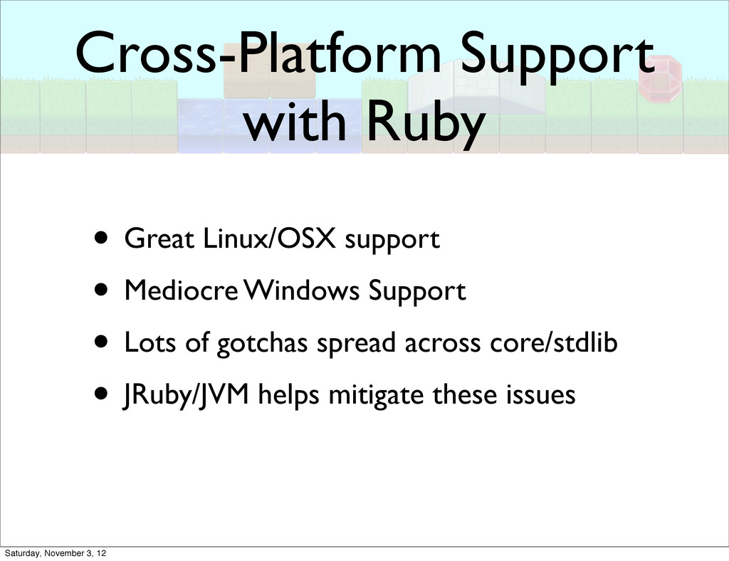 Cross-Platform Support with Ruby • Great Linux/...