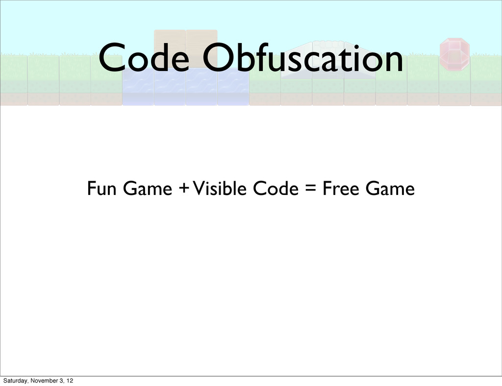 Code Obfuscation Fun Game + Visible Code = Free...