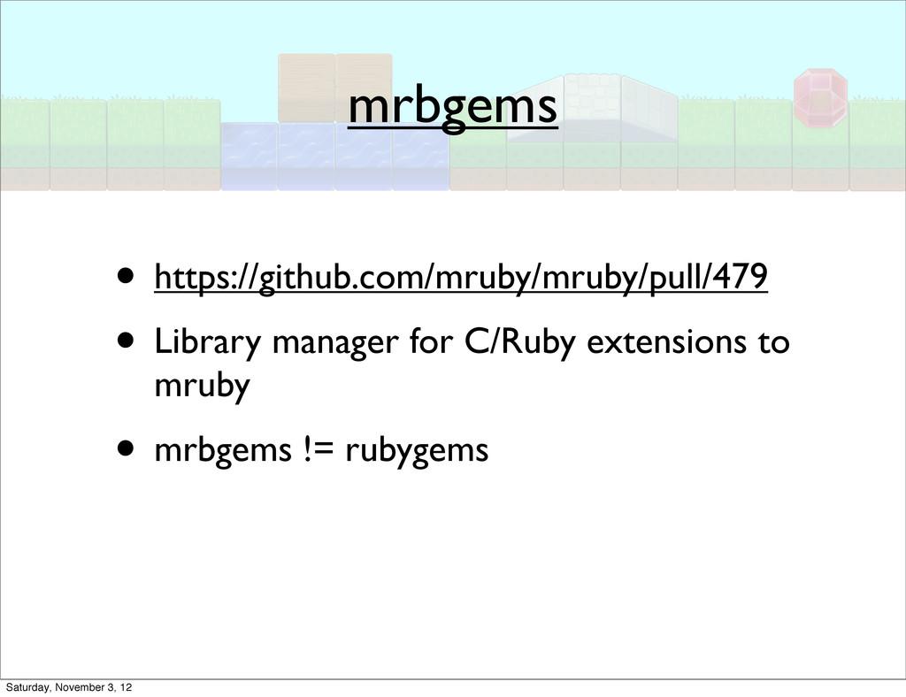 mrbgems • https://github.com/mruby/mruby/pull/4...