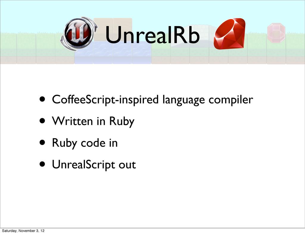 UnrealRb • CoffeeScript-inspired language compi...