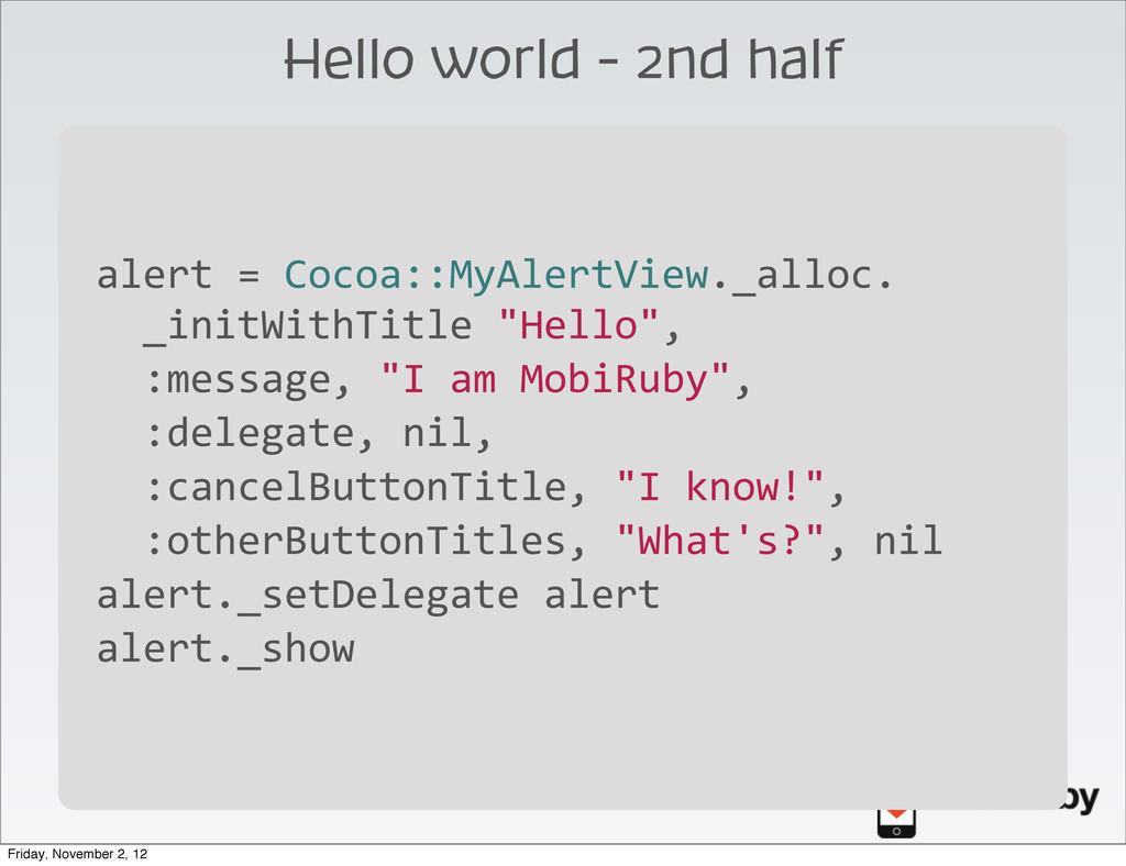 Hello world - 2nd half \ alert = Cocoa::M...