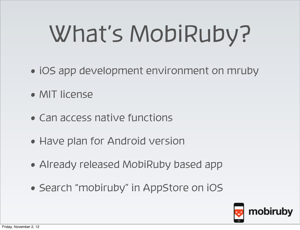 What's MobiRuby? • iOS app development environm...