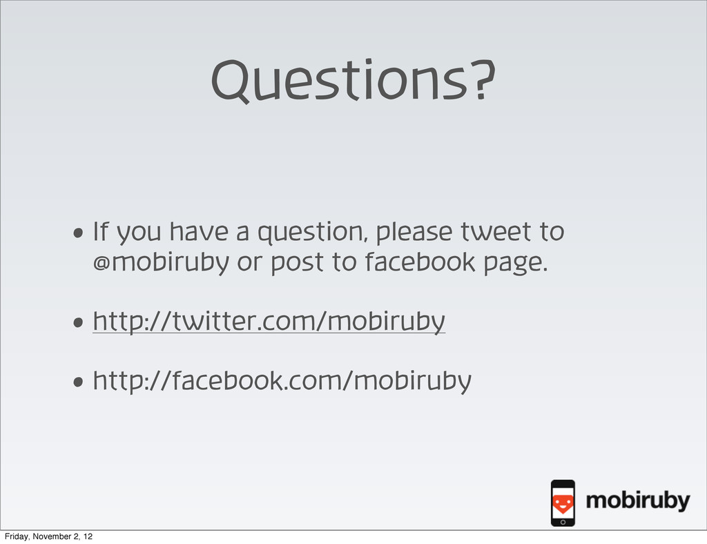 Questions? • If you have a question, please twe...