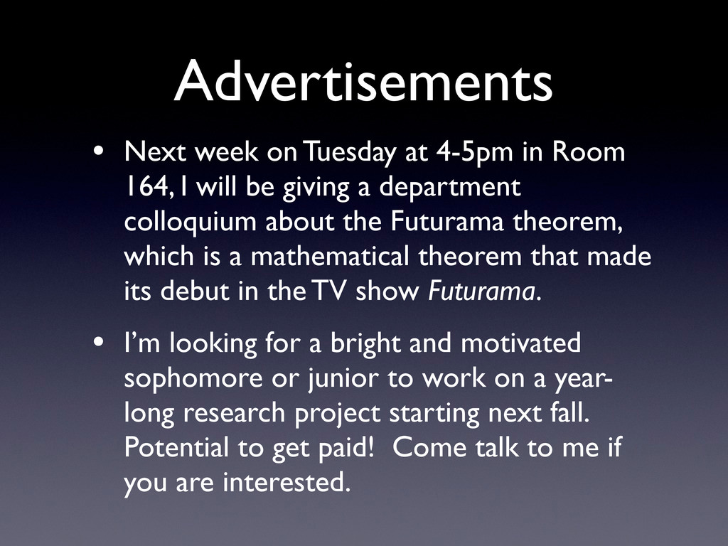 Advertisements • Next week on Tuesday at 4-5pm ...