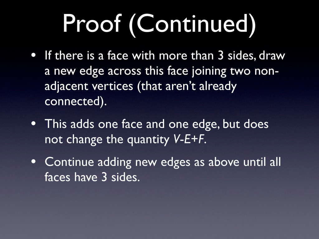• If there is a face with more than 3 sides, dr...