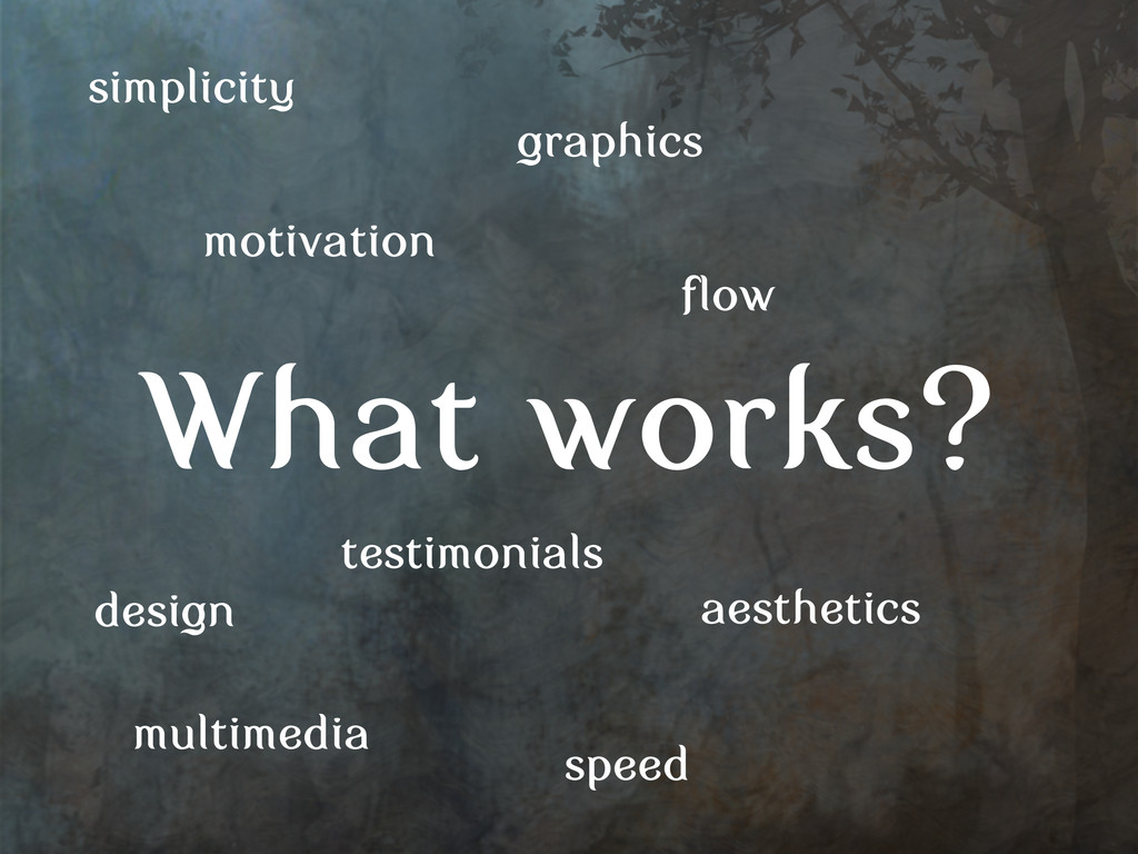 What works? motivation aesthetics flow multimed...