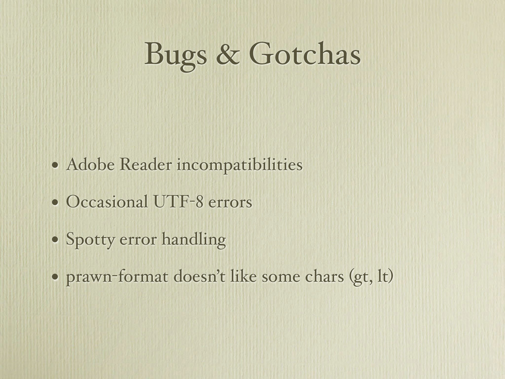 Bugs & Gotchas • Adobe Reader incompatibilities...