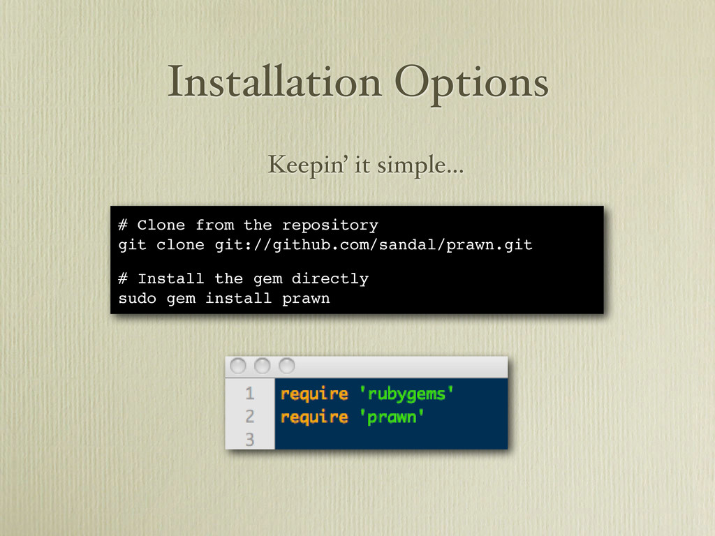 Installation Options # Clone from the repositor...