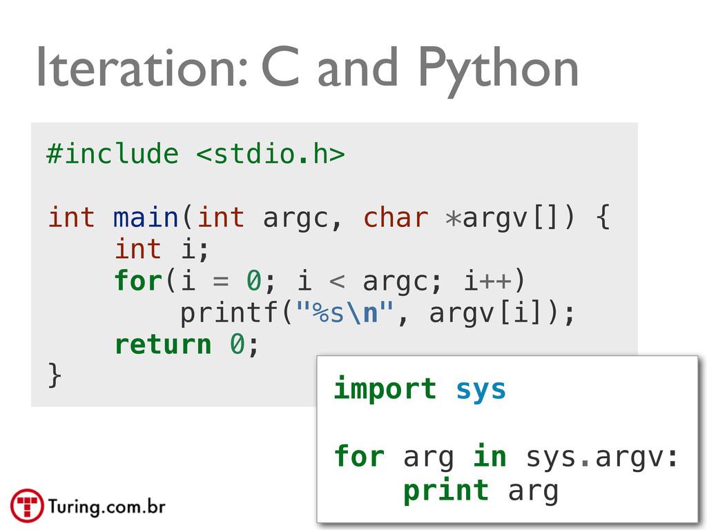 @ramalhoorg Iteration: C and Python #include <s...