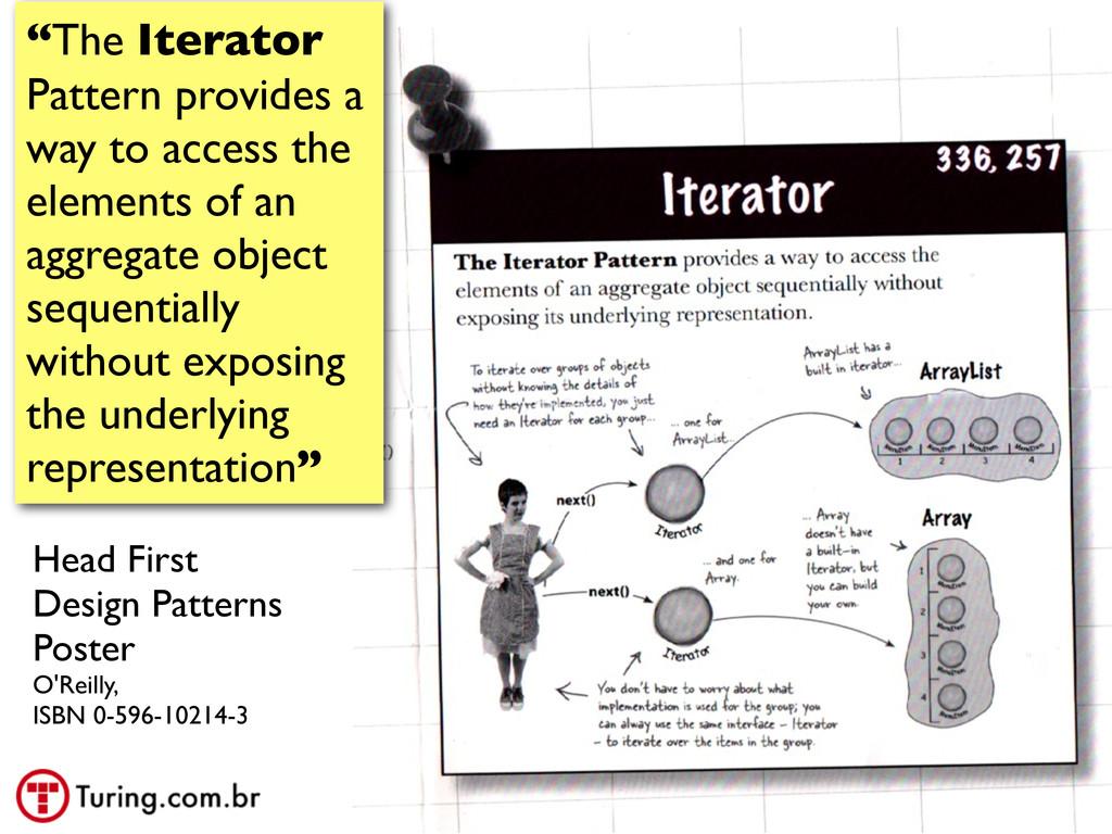 """@ramalhoorg """"The Iterator Pattern provides a wa..."""