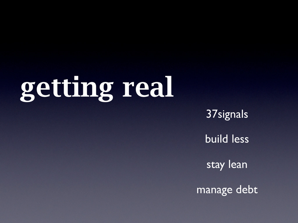 getting real 37signals build less stay lean ma...