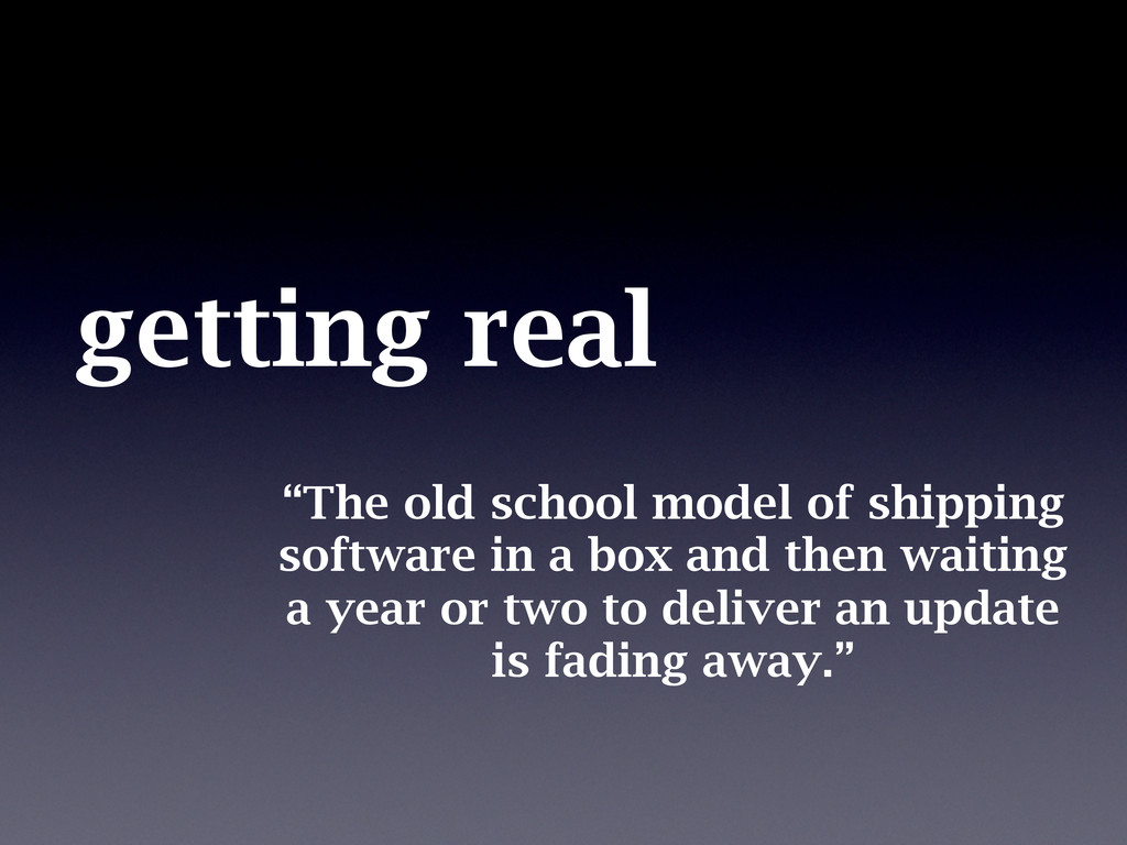 """getting real """"The old school model of shipping..."""