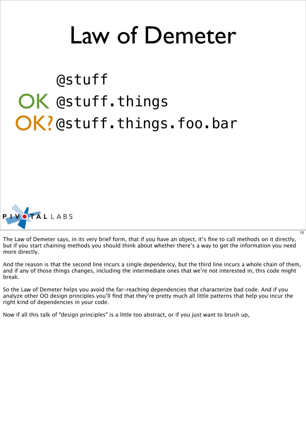 Law of Demeter @stuff @stuff.things OK @stuff.t...