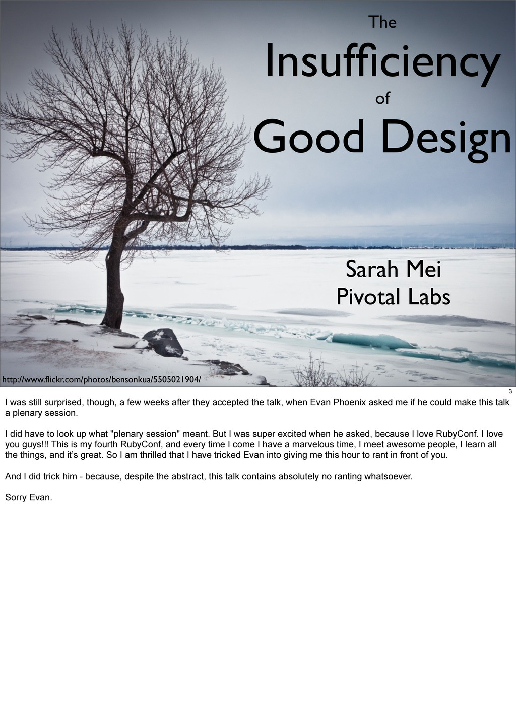 The Insufficiency of Good Design Sarah Mei Pivot...