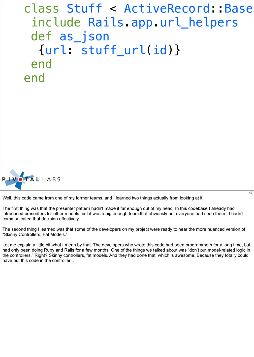 class Stuff < ActiveRecord::Base include Rails....