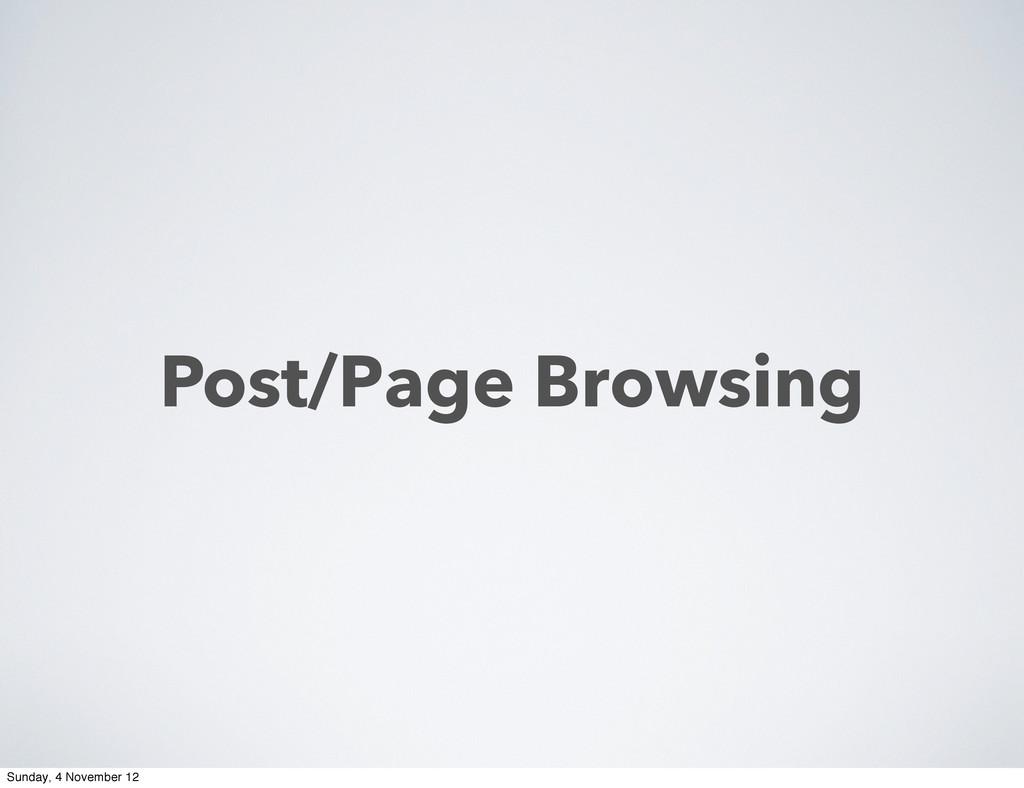 Post/Page Browsing Sunday, 4 November 12