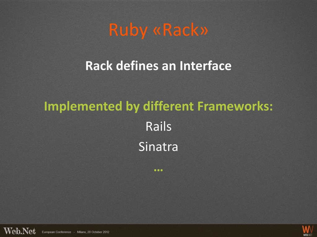 Ruby «Rack» Rack defines an Interface Implement...
