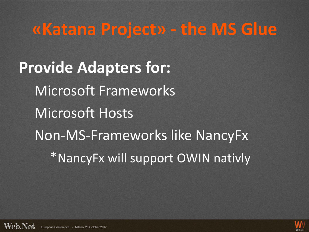 «Katana Project» - the MS Glue Provide Adapters...