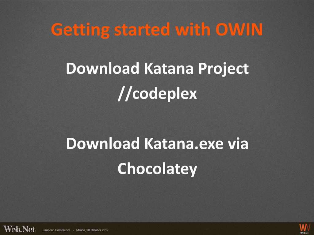 Getting started with OWIN Download Katana Proje...