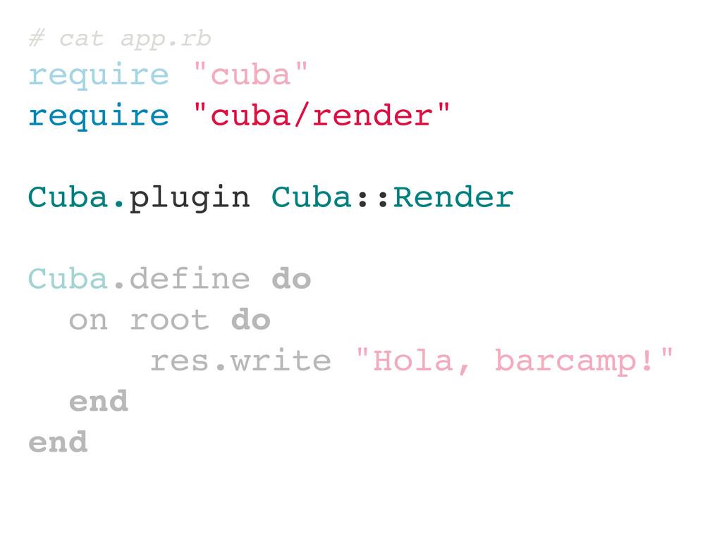 "# cat app.rb require ""cuba"" require ""cuba/rende..."