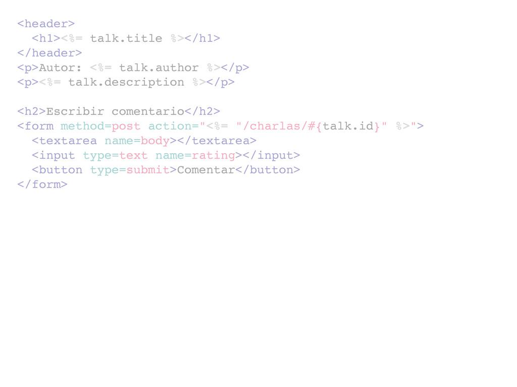 <header> <h1><%= talk.title %></h1> </header> <...