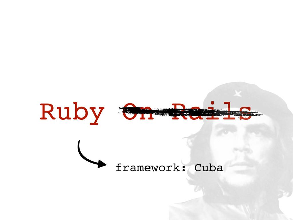 Ruby On Rails framework: Cuba