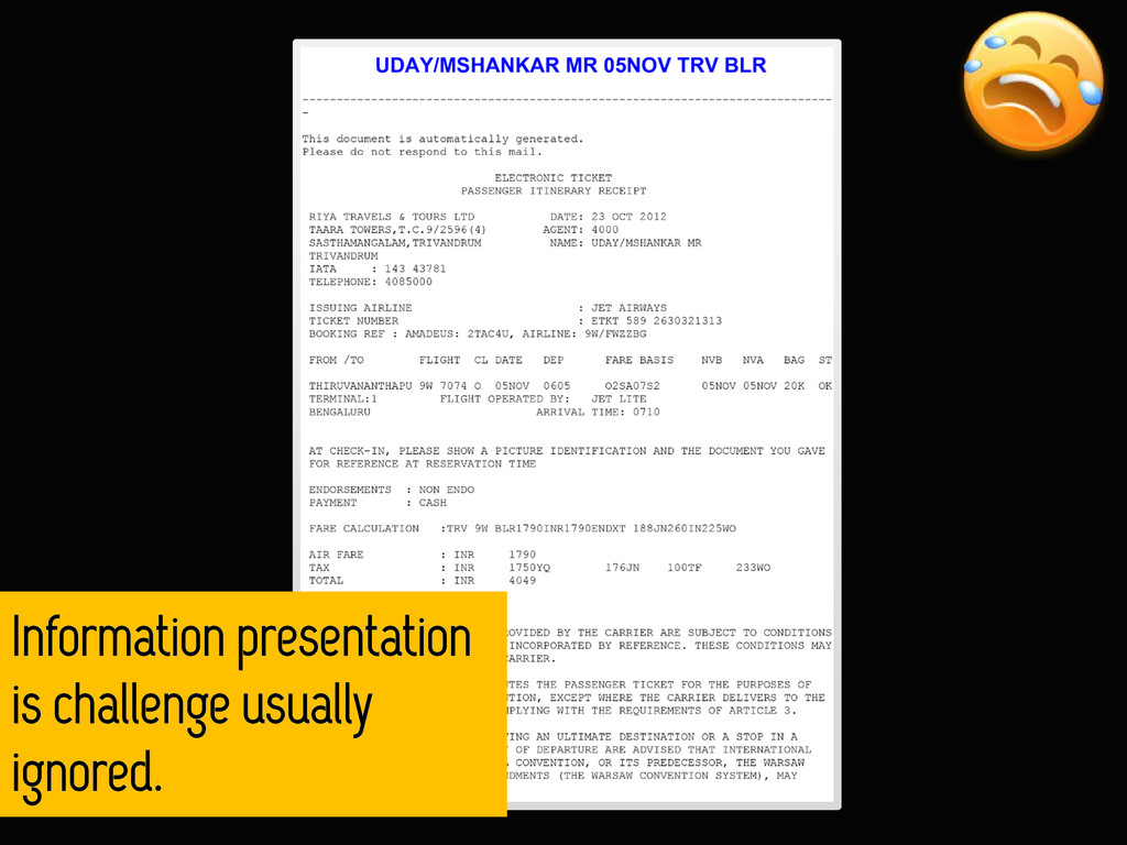 Information presentation is challenge usually i...