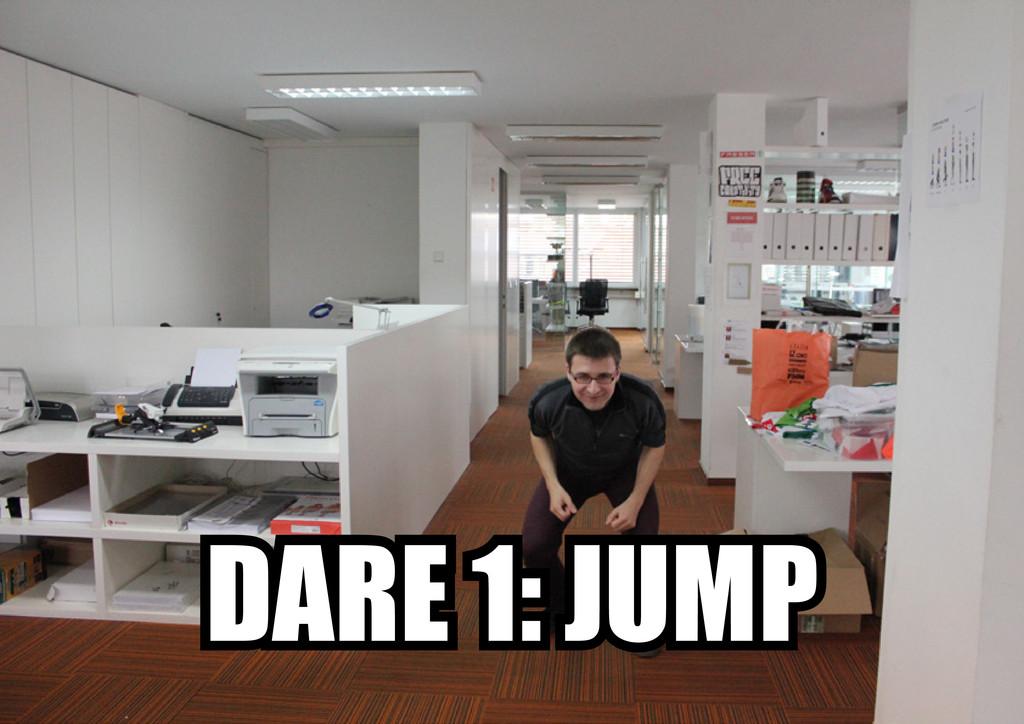 DARE 1: JUMP