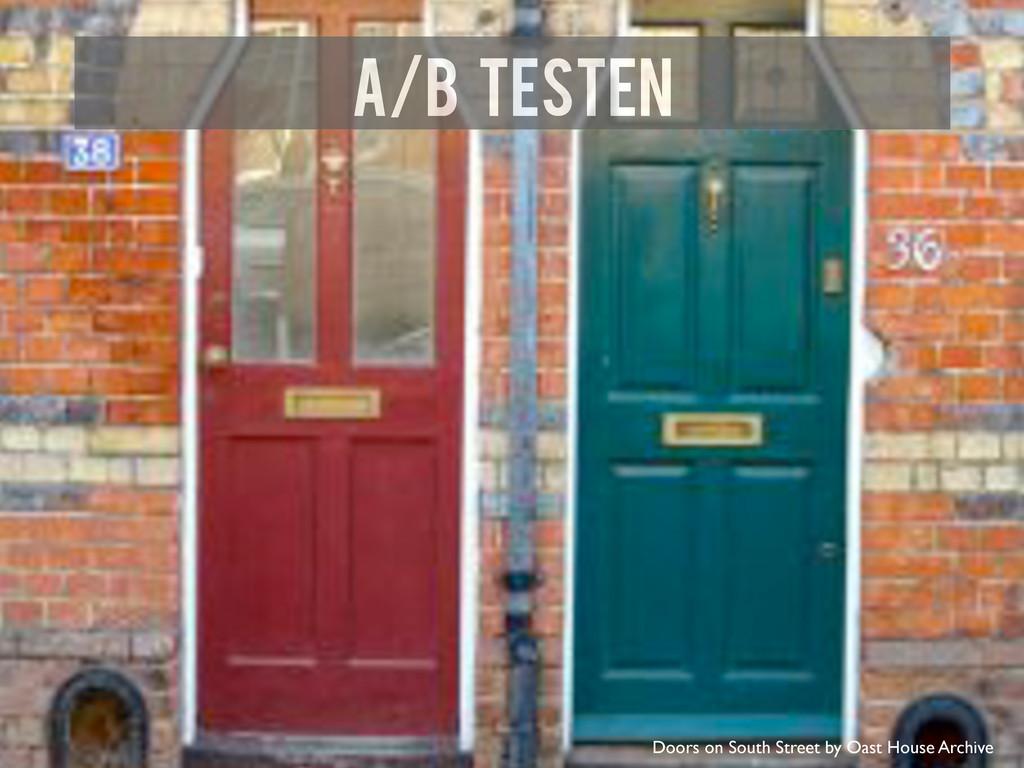 A/B Testen Doors on South Street by Oast House ...