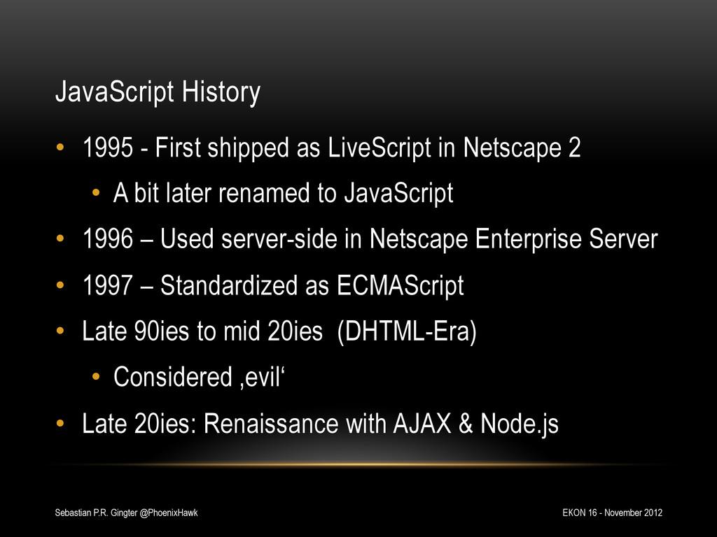 JavaScript History EKON 16 - November 2012 Seba...