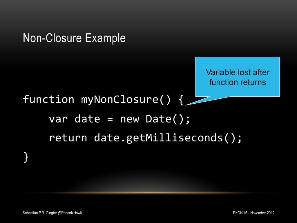 Non-Closure Example   function myNonClosu...
