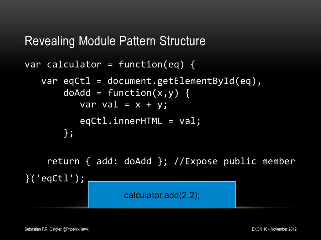 Revealing Module Pattern Structure var calcu...