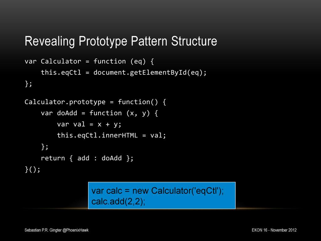Revealing Prototype Pattern Structure var Ca...