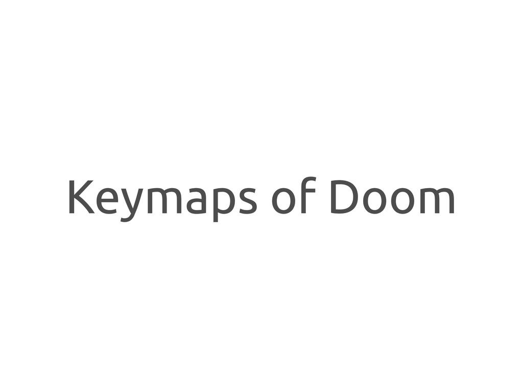 Keymaps of Doom