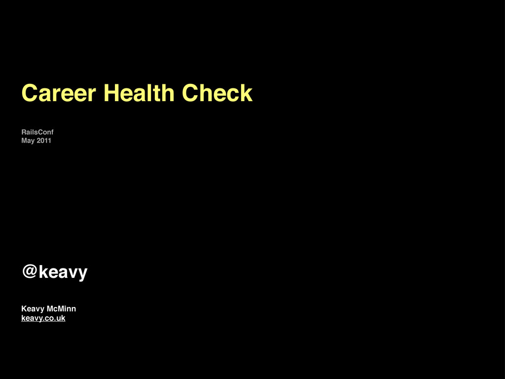 Career Health Check Keavy McMinn keavy.co.uk @k...