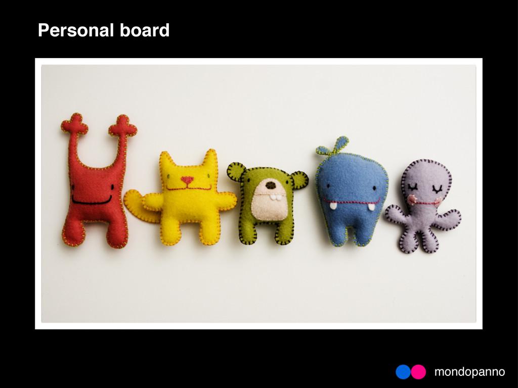 mondopanno Personal board