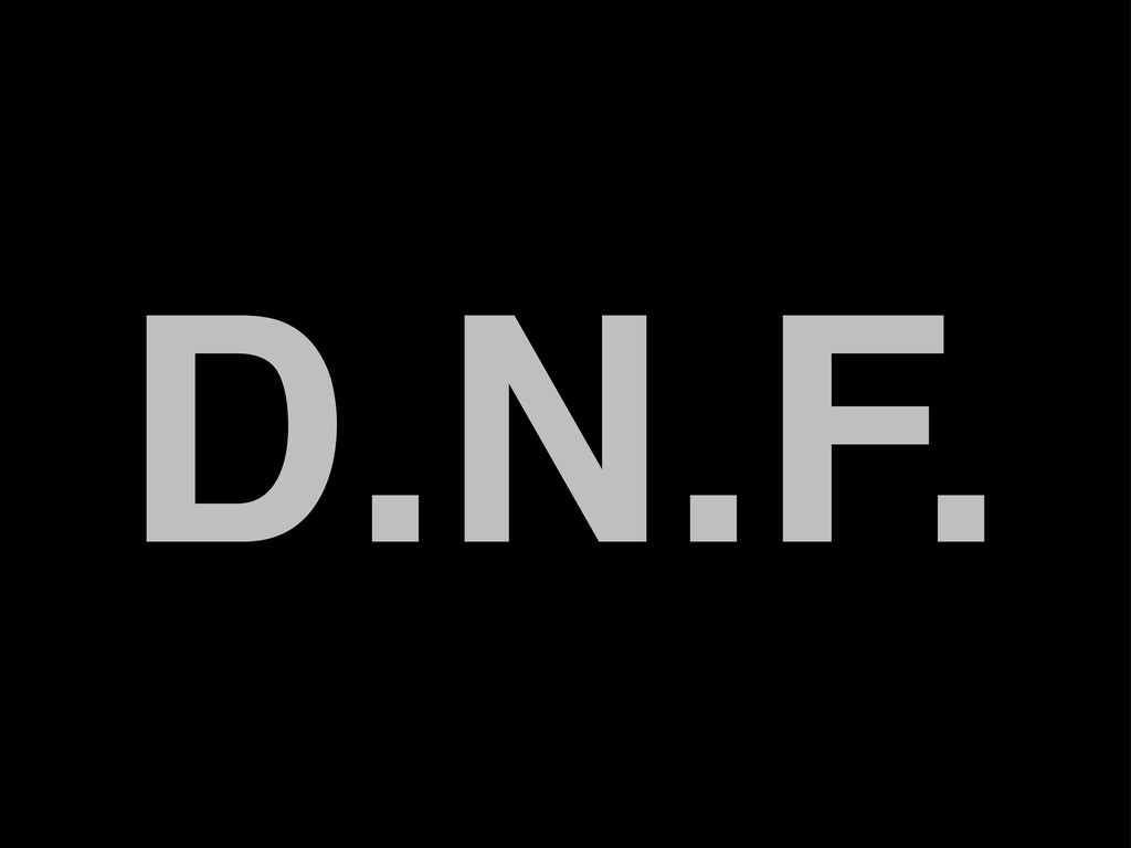 D.N.F.