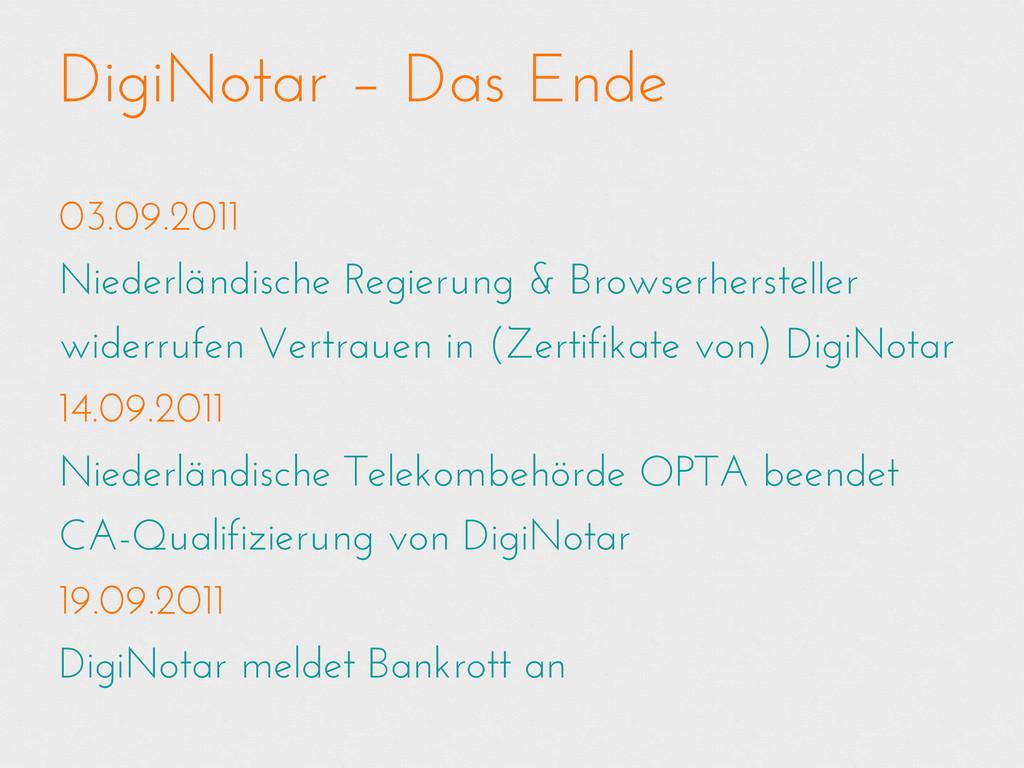 DigiNotar – Das Ende 03.09.2011 Niederländische...