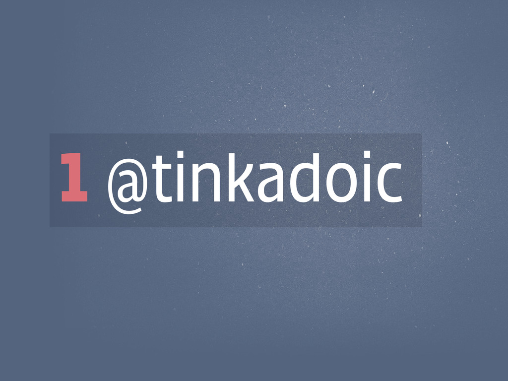 1 @tinkadoic