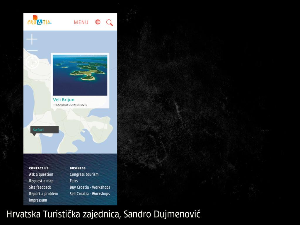 Hrvatska Turistička zajednica, Sandro Dujmenović