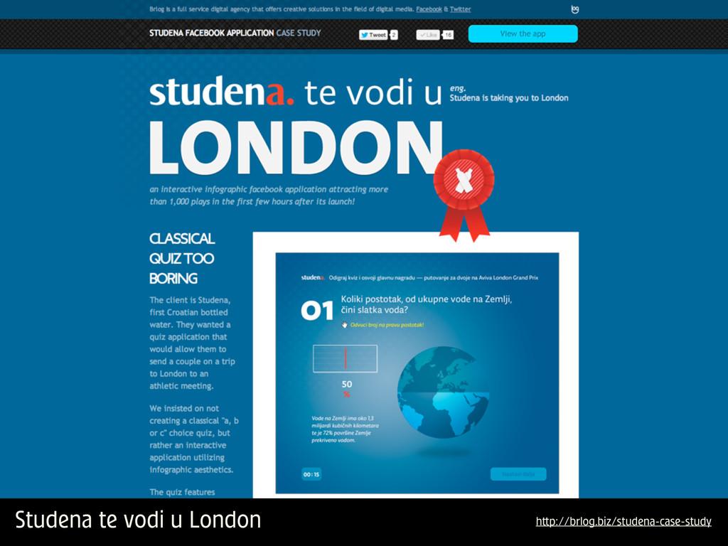 Studena te vodi u London h p://brlog.biz/studen...