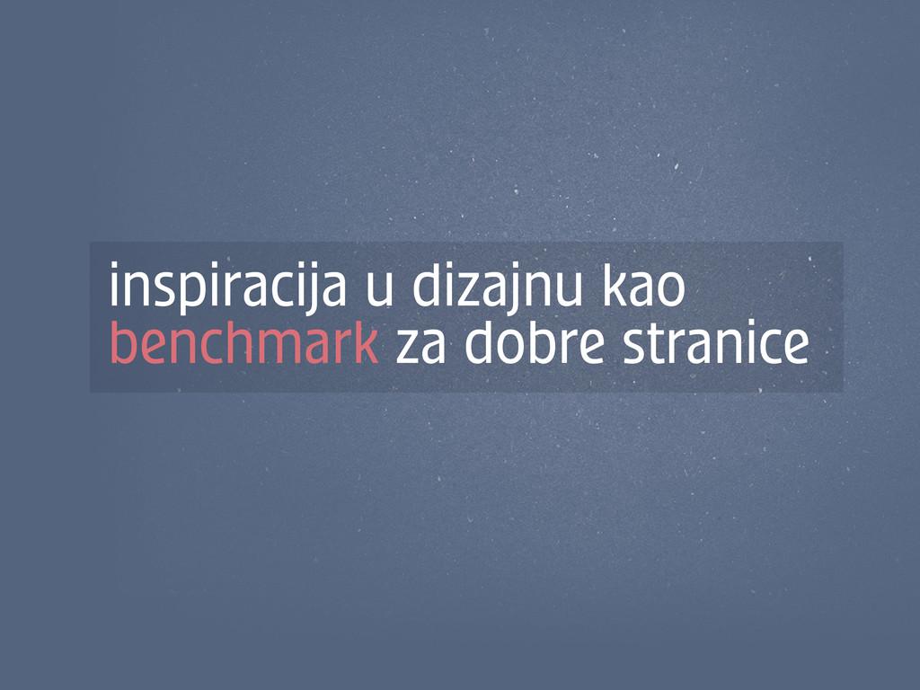 inspiracija u dizajnu kao benchmark za dobre st...