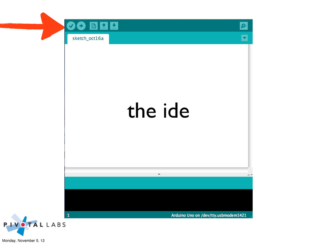 the ide Monday, November 5, 12